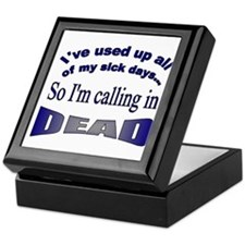 Calling in Dead Keepsake Box
