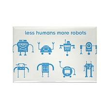 Less Humans More Robots Rectangle Magnet