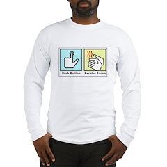 Push Button Receive Bacon Long Sleeve T-Shirt