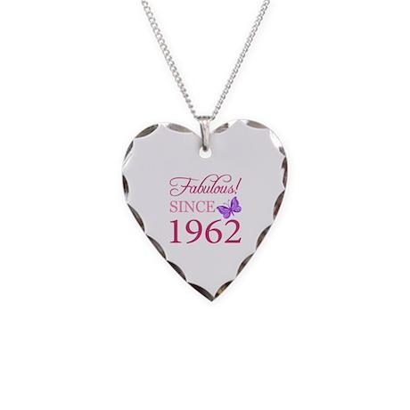 Fabulous Since 1962 Necklace Heart Charm