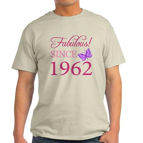 Fabulous Since 1962 Light T-Shirt