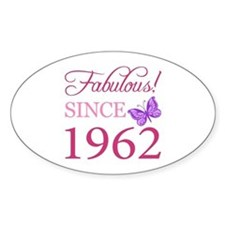 Fabulous Since 1962 Decal