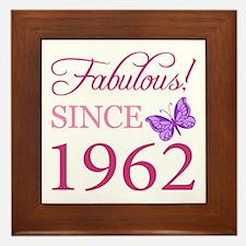 Fabulous Since 1962 Framed Tile