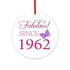 Fabulous Since 1962 Ornament (Round)