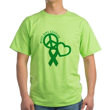 Peace,Love,Courage Green T-Shirt