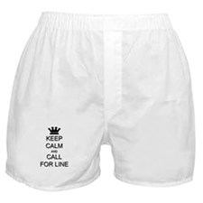 Keep Calm Call For Line Boxer Shorts
