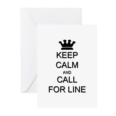 Keep Calm Call For Line Greeting Cards (Pk of 10)
