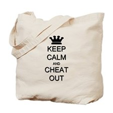 Keep Calm Cheat Out Tote Bag