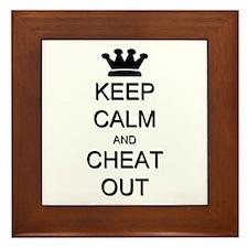 Keep Calm Cheat Out Framed Tile