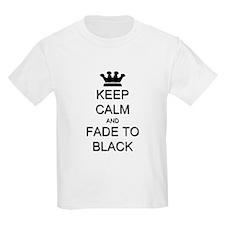 Keep Calm Fade to Black T-Shirt