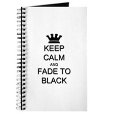 Keep Calm Fade to Black Journal