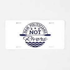 Dam Politicians Aluminum License Plate