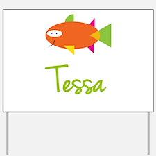 Tessa is a Big Fish Yard Sign