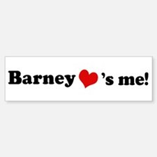 Barney loves me Bumper Bumper Bumper Sticker