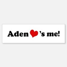 Aden loves me Bumper Bumper Bumper Sticker
