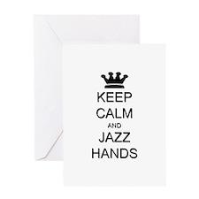Keep Calm Jazz Hands Greeting Card