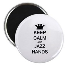 Keep Calm Jazz Hands Magnet
