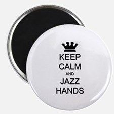 Keep Calm Jazz Hands Magnet