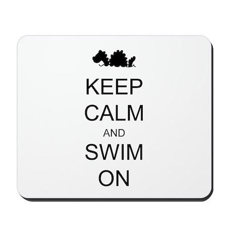 Keep Calm and Swim On Sea Monster Mousepad