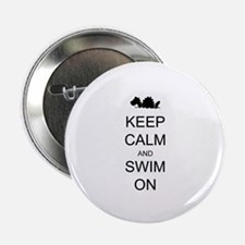 "Keep Calm and Swim On Sea Monster 2.25"" Button (10"