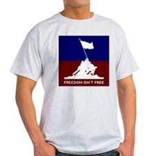 Land of the Free - Freedom Isn't Free T-Shirt