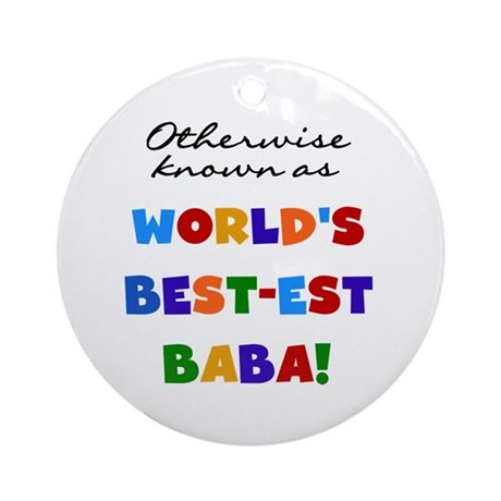 Otherwise Known Best Baba Ornament (Round)