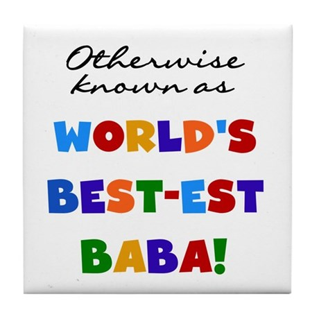 Otherwise Known Best Baba Tile Coaster