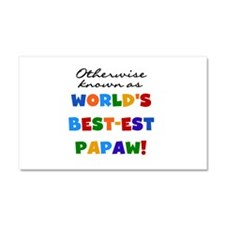 Otherwise Known Best Papaw Car Magnet 20 x 12