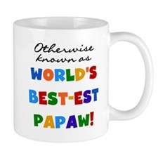 Otherwise Known Best Papaw Small Mugs