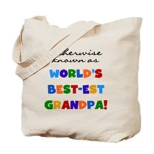 Otherwise Known Best Grandpa Tote Bag
