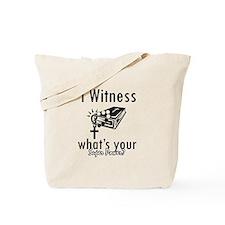 I witness Tote Bag