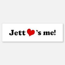 Jett loves me Bumper Bumper Bumper Sticker
