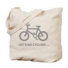 Let's go cycling ... Tote Bag