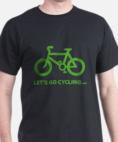 Let's go cycling ... T-Shirt