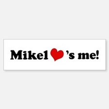 Mikel loves me Bumper Car Car Sticker