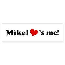 Mikel loves me Bumper Car Sticker