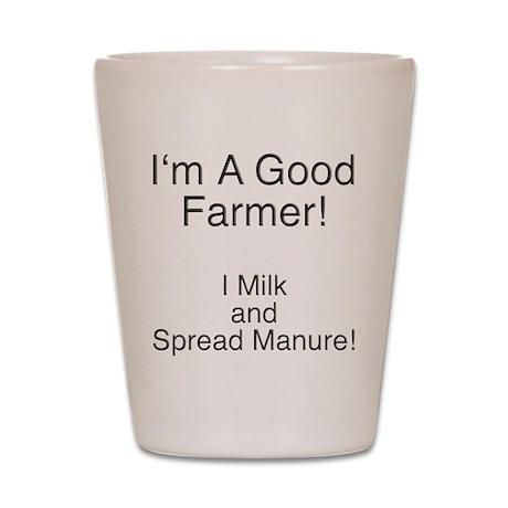 A Good Farmer Shot Glass