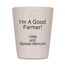 A Good Farmer Shot Glass