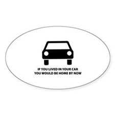 Live in your car Decal
