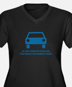 Live in your car Women's Plus Size V-Neck Dark T-S