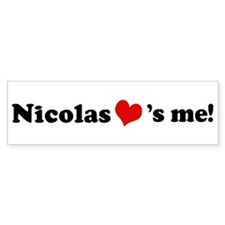 Nicolas loves me Bumper Bumper Sticker