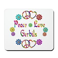 Peace Love Gerbils Mousepad