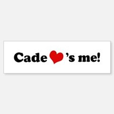 Cade loves me Bumper Bumper Bumper Sticker
