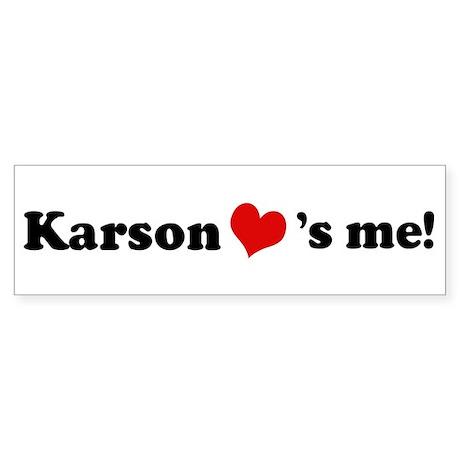Karson loves me Bumper Sticker