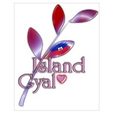 Island Gyal twig - Haiti Poster
