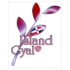 Island Gyal twig - DR Poster