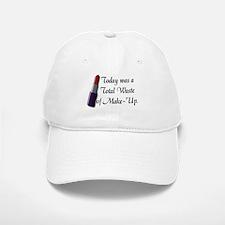 Total Waste of Make-Up Baseball Baseball Cap