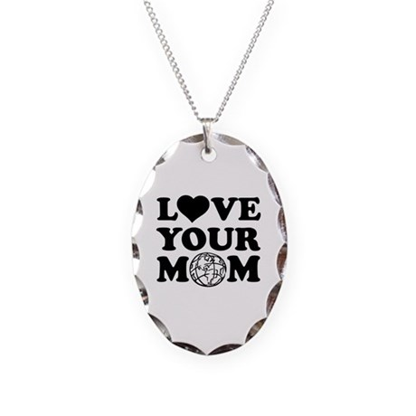 Love your Mom Necklace Oval Charm