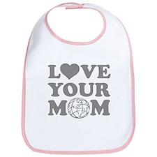Love your Mom Bib