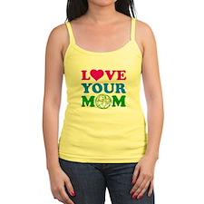 Love your Mom Jr.Spaghetti Strap